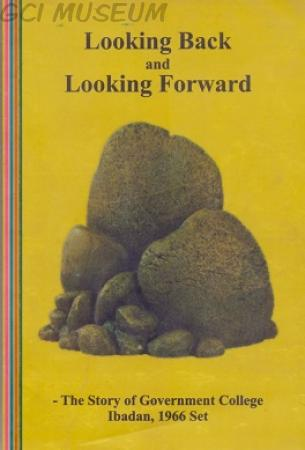 Looking Back And Looking Forward: A 1966 Class Set 50th Anniversary Publication